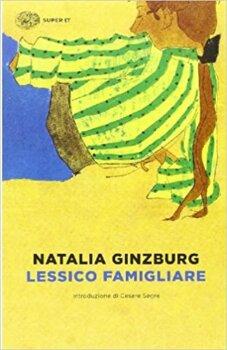 Lessico familiare di Natalia Ginzburg