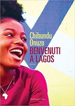 Benvenuti a Lagos di Chibundu Onuzo fandango libri