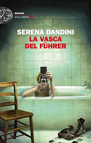 RECENSIONE: La vasca del Führer (Serena Dandini)
