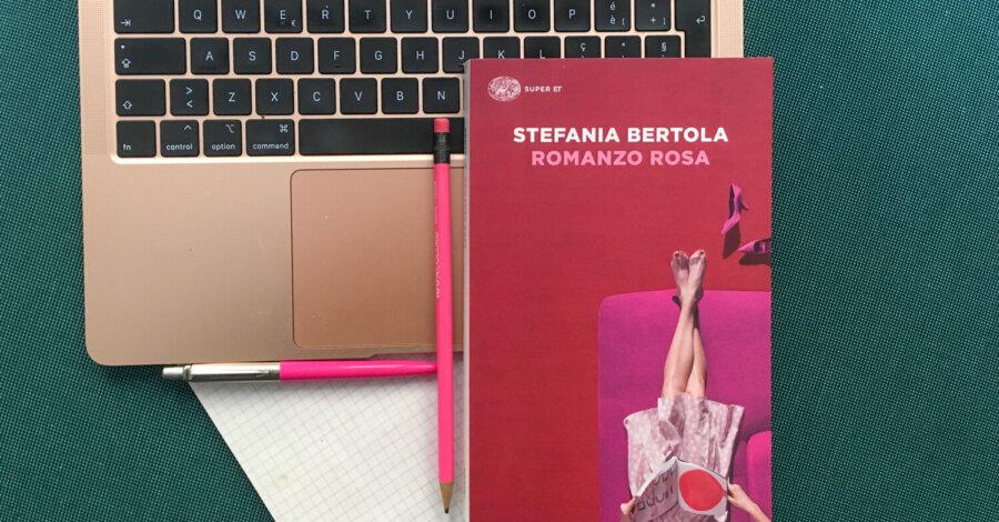 Romanzo Rosa - Stefania Bertola - Einaudi