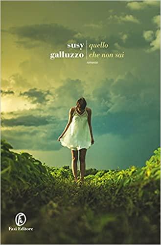 RECENSIONE: Quello che non sai (Susy Galluzzo)