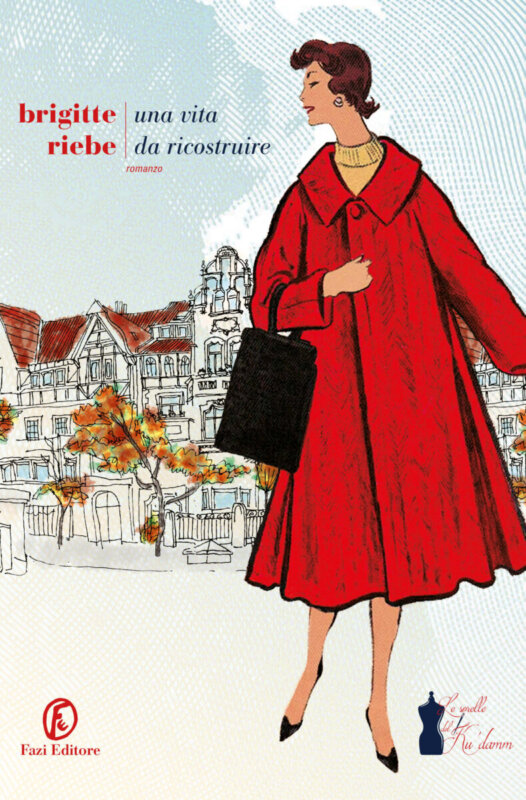 RECENSIONE:Una vita da ricostruire (Brigitte Riebe)