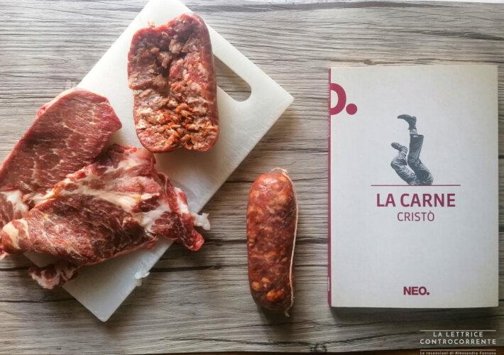 La carne - Cristò Chiapparino - Neo edizioni
