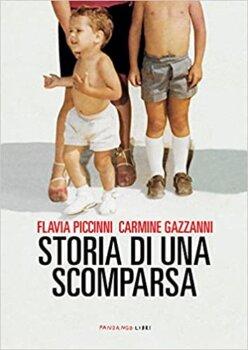 storia di una scomparsa di Flavia Piccinni carmine gazanni fandango libri