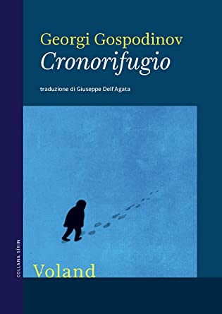 RECENSIONE: Cronorifugio (Georgi Gospodinov)