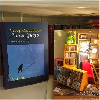 Cronorifugio - Georgi Gospodinov - Voland
