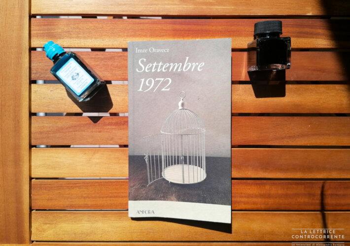 Settembre 1972 - Imre Oravecz - Anfora editore