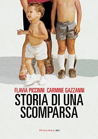 RECENSIONE: Storia di una scomparsa (Flavia Piccinni e Carmine Gazzanni)