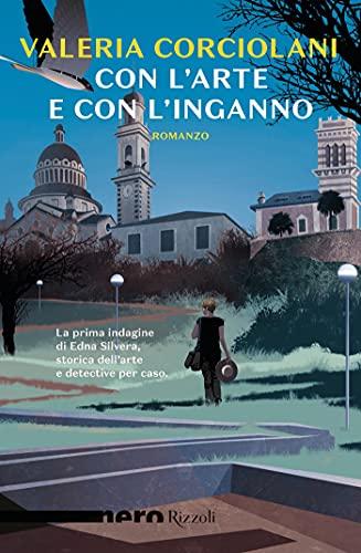 RECENSIONE: Con l'arte e con l'inganno (Valeria Corciolani)