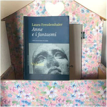 Anne e i fantasmi - Laura Freudenthaler - Voland editore
