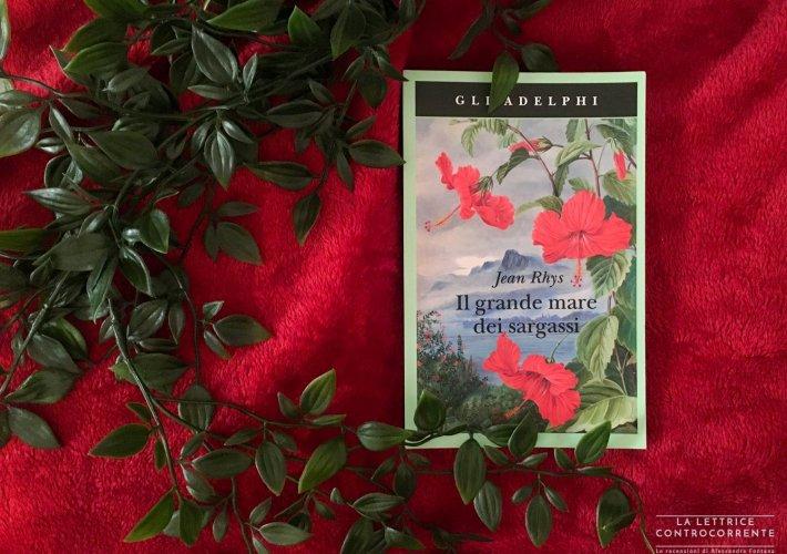Il grande mare dei sargassi - Jean Rhys - Adelphi edizioni