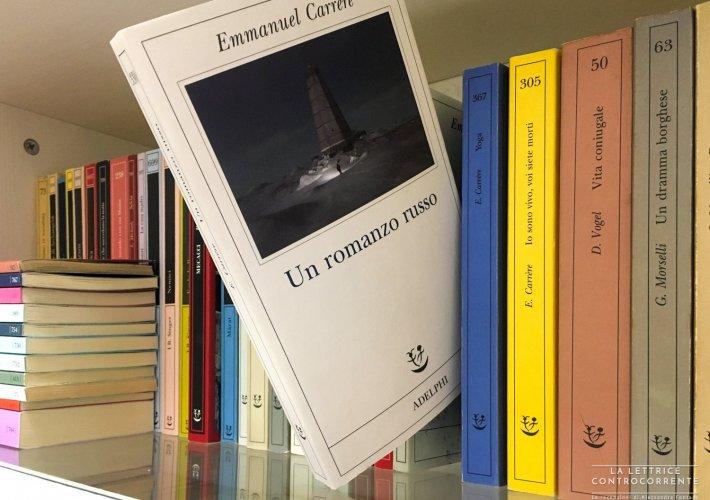 Un romanzo russo - Emmanuel Carrere - Adelphi