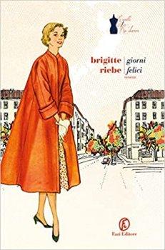 Brigitte riebe giorni felici Fazi editore