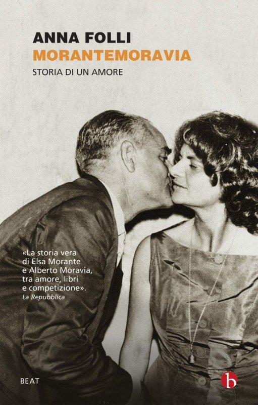 RECENSIONE: MoranteMoravia Una storia d'amore (Anna Folli)
